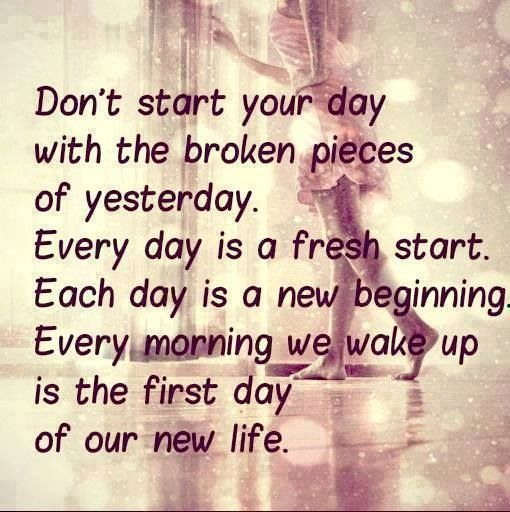 Every-Day-Is-A-Fresh-Start...